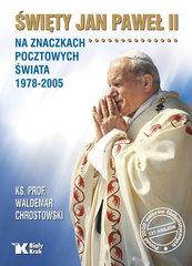 Święty Jan Paweł II na znaczkach pocztowych świata 1978-2005