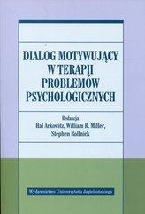 Dialog motywujący w terapii problemów psychologicznych
