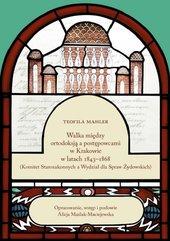 Walka między ortodoksją a postępowcami w Krakowie w latach 1843-1868