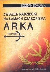 Związek Radziecki na łamach czasopisma ARKA (1983-1996)