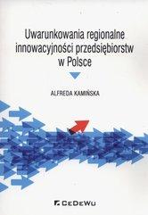 Uwarunkowania regionalne innowacyjności przedsiębiorstw w Polsce