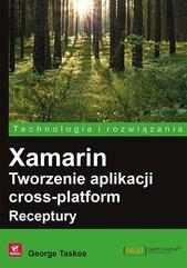Xamarin Tworzenie aplikacji cross-platform Receptury