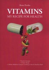 Vitamins my recipe for health