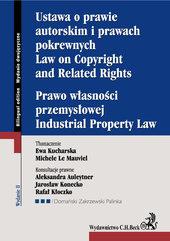 Ustawa o prawie autorskim i prawach pokrewnych Prawo własności przemysłowej Law of Copyright and Related Rights Industrial Prope