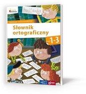 Owocna edukacja Słownik ortograficzny 1-3