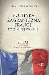 Polityka zagraniczna Francji po zimnej wojnie