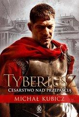 Tyberiusz Cesarstwo nad przepaścią