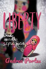Liberty Jak zostałam szpiegiem