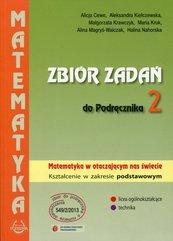 Zbiór zadań do Podręcznika 2 Matematyka w otaczającym nas świecie Zakres podstawowy