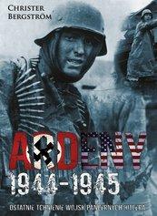Ardeny 1944-1945 Ostatnie tchnienie wojsk pancernych Hitlera