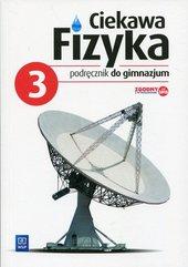 Ciekawa fizyka 3 Podręcznik