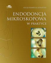 Endodoncja mikroskopowa w praktyce