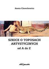 Szkice o toposach artystycznych od A do Z