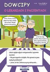 Dowcipy Nr 29 O lekarzach i pacjentach