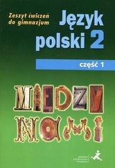 Między nami Język polski 2 Zeszyt ćwiczeń Część 1