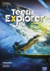 Teen Explorer Język angielski 7 Podręcznik