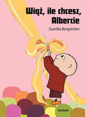 Wiąż, ile chcesz Albercie