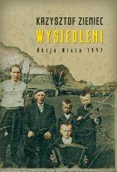 """Wysiedleni Akcja """"Wisła"""" 1947"""