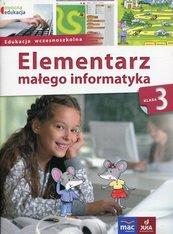 Owocna edukacja 3 Elementarz małego informatyka Podręcznik z płytą CD