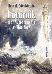 Latarnik oraz Wspomnienie z Maripozy