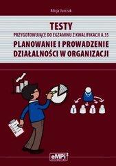 Testy przygotowujące do egzaminu z kwalifikacji A.35 Planowanie i prowadzenie działalności gospodarczej