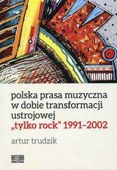 Polska prasa muzyczna w dobie transformacji ustrojowej tylko rock 1991-2002