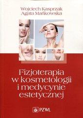 Fizjoterapia w kosmetologii i medycynie estetycznej