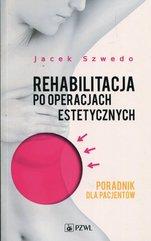 Rehabilitacja po operacjach estetycznych