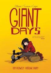 Giant days Tom 1 Królowie dramy