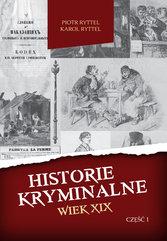 Historie kryminalne Wiek XIX cz I