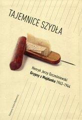 Tajemnice Szydła Grypsy z Majdanka 1943-1944