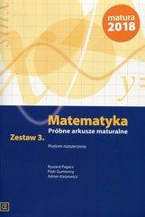 Matematyka Próbne arkusze maturalne Zestaw 3 Poziom rozszerzony