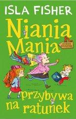 Niania Mania przybywa na ratunek