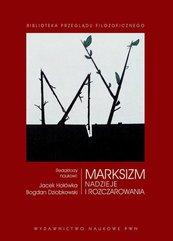 Marksizm Nadzieje i rozczarowania