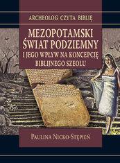Mezopotamski świat podziemny i jego wpływ na koncepcję biblijnego szeolu