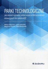 Parki technologiczne jako element regionalnej polityki wsparcia internacjonalizacji innowacyjnych firm sektora MŚP