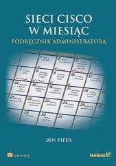 Sieci Cisco w miesiąc Podręcznik administratora