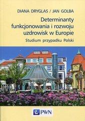 Determinanty funkcjonowania i rozwoju uzdrowisk w Europie