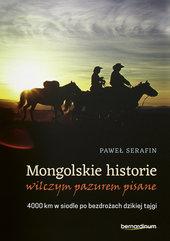 Mongolskie historie wilczym pazurem pisane