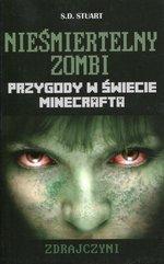 Minecraft Nieśmiertelny zombi Zdrajczyni