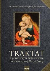 Traktat o prawdziwym nabożeństwie do Najświętszej Maryi Panny