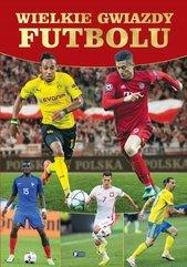 Wielkie gwiazdy futbolu