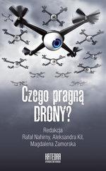 Czego pragną drony?
