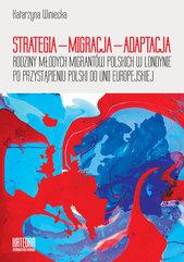 Strategia - migracja - adaptacja