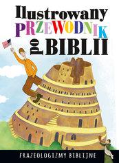 Ilustrowany przewodnik po Biblii Frazeologizmy biblijne