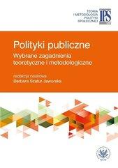 Polityki publiczne - wybrane zagadnienia teoretyczne i metodologiczne