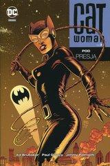 Catwoman Tom 3 Pod presją