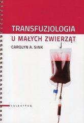Transfuzjologia u małych zwierząt