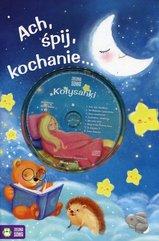 Ach śpij kochanie + CD