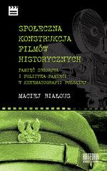 Społeczna konstrukcja filmów historycznych